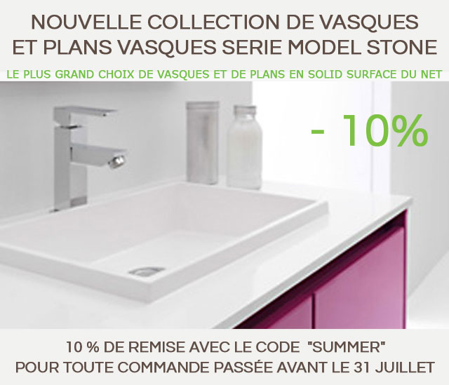 NOUVELLE COLLECTION DE VASQUES ET PLANS VASQUES SERIE MODEL STONE